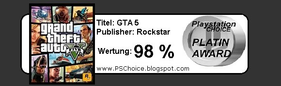 Grand Theft Auto Five - Die Bewertung von Playstation Choice - It´s your Choice