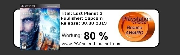 Lost Planet 3 - Die Bewertung von Playstation Choice - It´s your Choice
