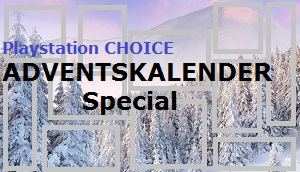 Playstation Choice Adventskalender Special