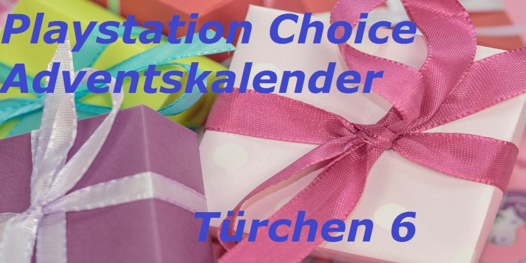 Playstation Choice Adventskalender Türchen 6
